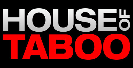 49 - HOUSE OF TABOO CHANNEL