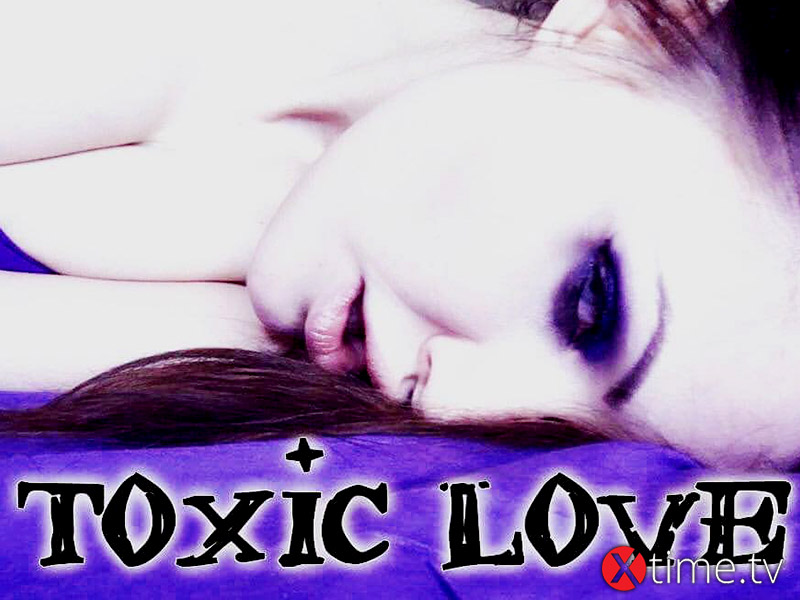 Toxic Love 4 You